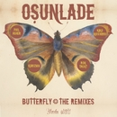 Butterfly [The Remixes]/Osunlade