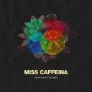 De polvo y flores/Miss Caffeina