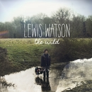 The Wild/Lewis Watson