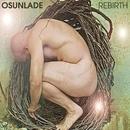 Rebirth/Osunlade