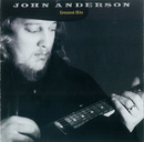 Greatest Hits/John Anderson