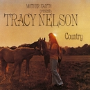 Mother Earth Presents Tracy Nelson Country/Tracy Nelson