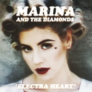 Electra Heart (Deluxe)/Marina And The Diamonds