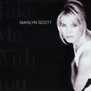 Take Me With You/Marilyn Scott