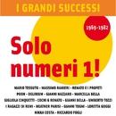 I Grandi Successi: Solo numeri 1! (1969-1982)/I Grandi Successi: Solo numeri 1! (1969-1982)