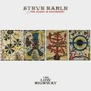 Invisible/Steve Earle & The Dukes (& Duchesses)