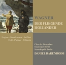 Wagner: Der fliegende Holländer (The Flying Dutchman)/Daniel Barenboim