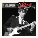 Live From Austin, TX '84/Eric Johnson
