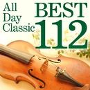 オール・デイ・クラシック・ベスト 112/Various Artists