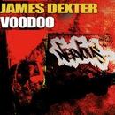 Voodoo/James Dexter