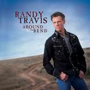 Around The Bend (iTunes Street Date)/Randy Travis