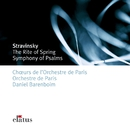 Stravinsky: Le Sacre du printemps (Rite of Spring) & Symphony of Psalms/Daniel Barenboim