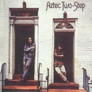 Aztec Two-Step/Aztec Two-Step
