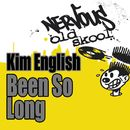 Been So Long/Kim English
