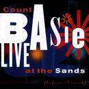Live At The Sands (Before Frank)/Count Basie