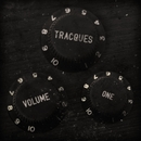 Volume One/Tracques