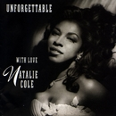 Unforgettable: With Love/Natalie Cole