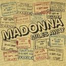 Miles Away - The Remixes/Madonna