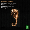 Gardiner conducts Berlioz, Bizet & Massenet, Messager/John Eliot Gardiner