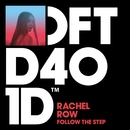 Follow The Step/Rachel Row