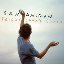 Bright Sunny South/Sam Amidon