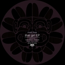That Girl EP/Matt Fear