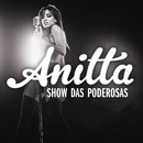 Show das Poderosas (Video Clipe)/Anitta