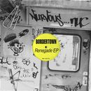 Renegade EP/Bordertown