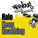 Keep Reaching/Halo