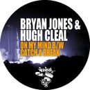 On My Mind b/w Catch A Break/Bryan Jones & Hugh Cleal