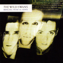 Bringing Home The Ashes/The Wild Swans