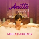 Meiga e Abusada (Single)/Anitta