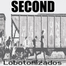 Lobotomizados/Second