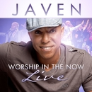 Worship In The Now (Live) [Deluxe Edition]/JAVEN