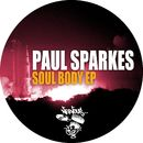Soul Body EP/Paul Sparkes