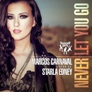 Never Let You Go (feat. Starla Edney)/Marcos Carnaval