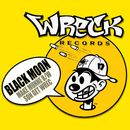 Make Munne b/w Son Get Wrec/Black Moon