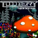 This is Acid Man/Todd Terry