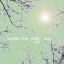 Under the Milky Way (Single Version)/Sia