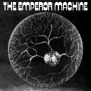 Space Beyond The Egg - The Embryos/The Emperor Machine