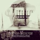 Cercas Blancas EP/NEEDTOBREATHE
