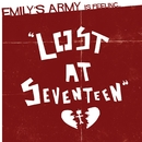 Lost At Seventeen/Emily's Army