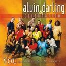 You Deserve My Worship/Alvin Darling & Celebration