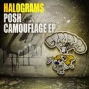 Posh Camouflage EP/Halograms