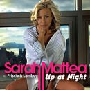 Up at Night (with Friscia & Lamboy)/Sarah Mattea, Friscia & Lamboy, Glenn Friscia, Frank Lamboy