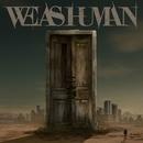 We As Human/We As Human