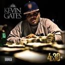 4:30 AM/Kevin Gates