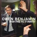 High Five Til It Hurts!/Owen Benjamin