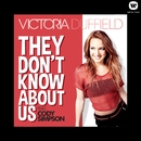 They Don't Know About Us (feat. Cody Simpson)/Victoria Duffield