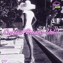 Cocktail Dreams Vol: 1/Cocktail Dreams Vol: 1